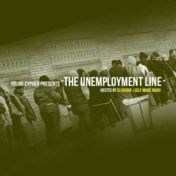Young Cypher - The Unemployment Line (2012)