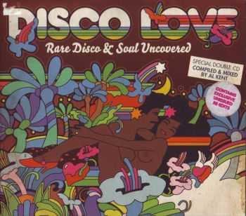 VA - Disco Love: Rare Disco & Soul Uncovered (2010)