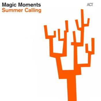 VA - Magic Moments: Summer Calling (2012)