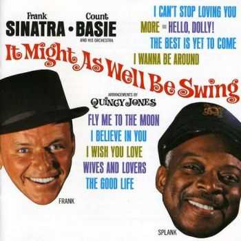 Count Basie / Frank Sinatra - It Might as Well Be Swing (1964)