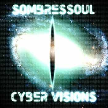 Sombressoul - Cyber Visions (2012)