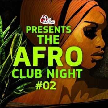 VA - The Afro Club Night Vol. 2 (2012)