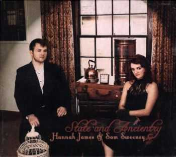 Hannah James & Sam Sweeney – State and Ancientry (2012)