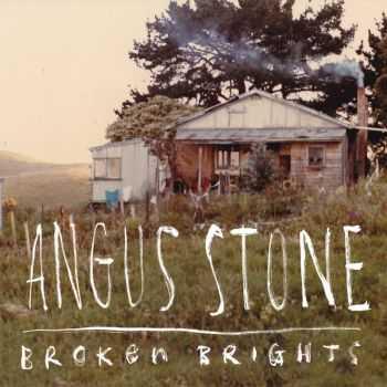 Angus Stone - Broken Brights (2012)