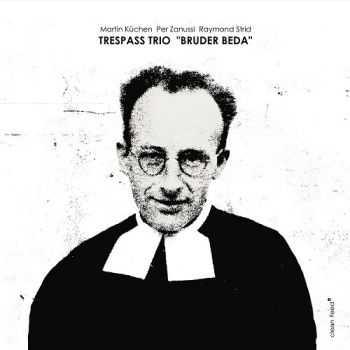 Trespass Trio - Bruder Beda (2012)