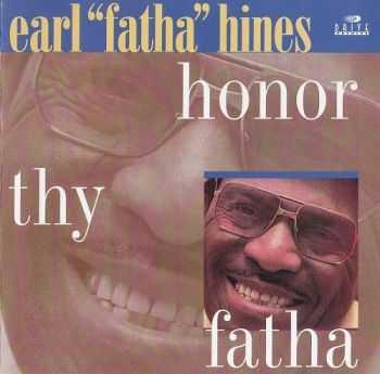 Earl Hines - Honor Thy Fatha (1978)