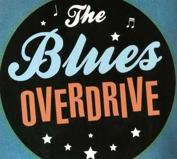 The Blues Overdrive - The Blues Overdrive (2012)