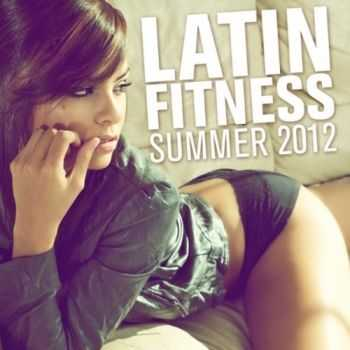VA - Latin Fitness Summer 2012 (2012)