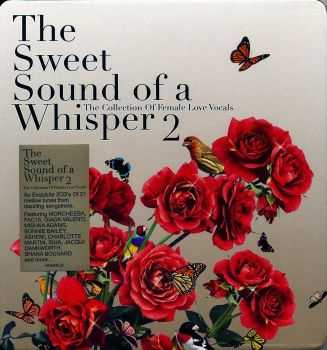 VA - The Sweet Sound of a Whisper 2 [2CD] (2007) FLAC