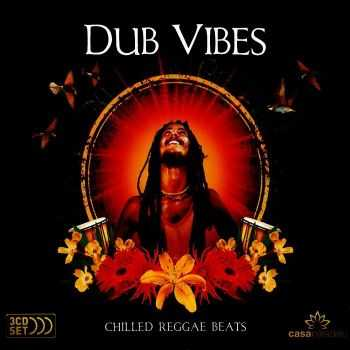 VA - Dub Vibes. Chilled Reggae Beats [3CD Set] (2009) FLAC