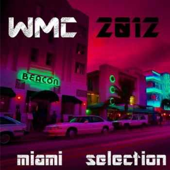 WMC Miami Selection 2012