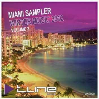 Miami Sampler - Winter Music 2012 Volume 2 (2012)