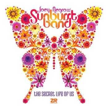 Joey Negro & The Sunburst Band - The Secret Life Of Us (2012)