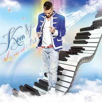 Keen�V - La Vie Est Belle (2012)