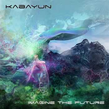 Kabayun – Imagine The Future (2012)