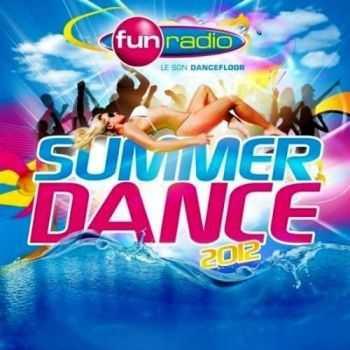 VA - Fun Radio: Summer Dance 2012 (2012)