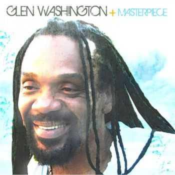 Glen Washington - Masterpiece (2012)