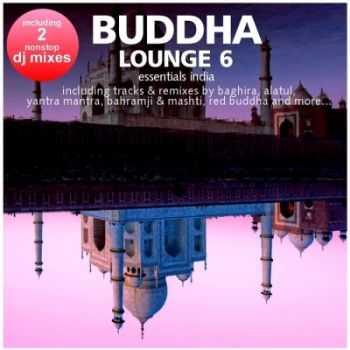 VA - Buddha Lounge Essentials India Vol 6 (2012)