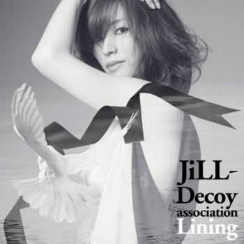 Jill-Decoy Association - Lining (2012)