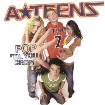 A-TEENS - Pop 'Til You Drop! (2002) Wav Pack
