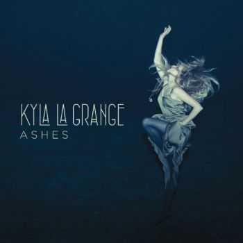 Kyla La Grange - Ashes (Deluxe Edition) (2012)