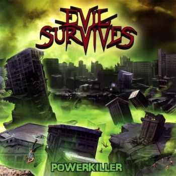 Evil Survives - Powerkiller (2010) [HQ]