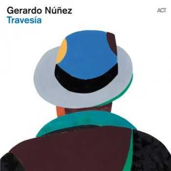 Gerardo Nunez - Travesia (2012)