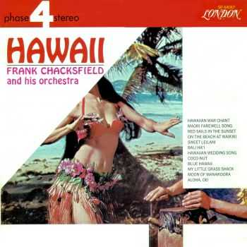 Frank Chacksfield And His Orchestra - Hawaii (1967)