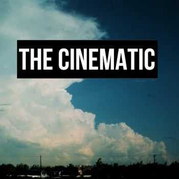 The Cinematic - The Cinematic [EP] (2012)