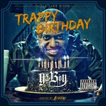 Ya Boy - Trappy Birthday (2012)
