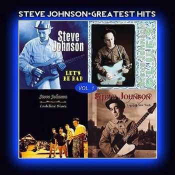 Steve Johnson - Greatest Hits Vol. 1 (2012)