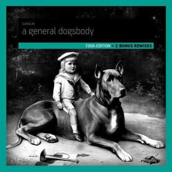 Suralin - A General Dogsbody [Deluxe Edition] (2012)