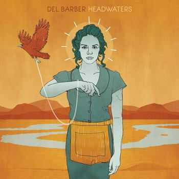 Del Barber - Headwaters (2012)