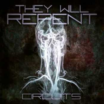 They Will Repent - Circuits [EP] (2012)