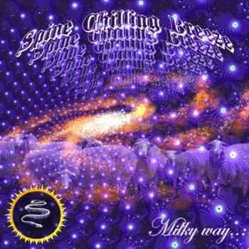 Spine Chilling Breeze - Milky Way (2012)