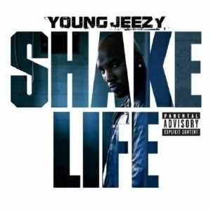 Young Jeezy - Shake Life (2012)