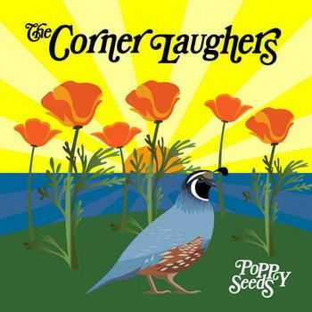 The Corner Laughers - Poppy Seeds  (2012)