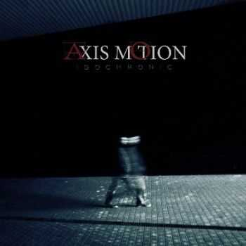 Axis Motion - Isochronic [EP] (2012)