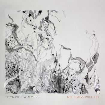Olympic Swimmers - No Flags Will Fly (2012)