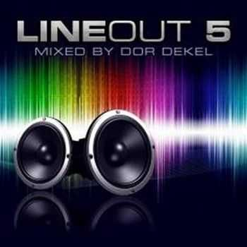 Line Out 5: Mixed by Dor Dekel (2012)