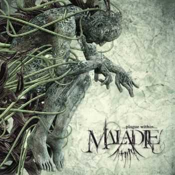 Maladie - Plague Within (2012)