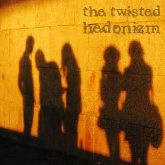 The Twisted - Hedonizm (2012)