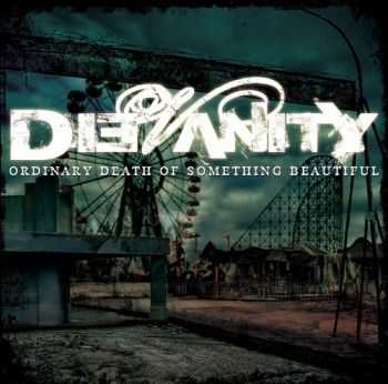 DieVanity - Ordinary Death Of Something Beautiful  (2012)