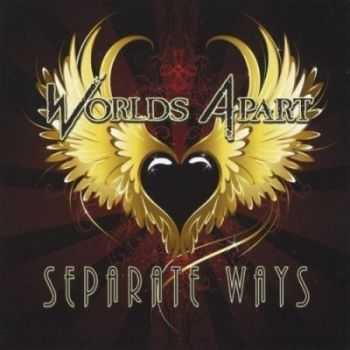 Worlds Apart - Separate Ways (2012)