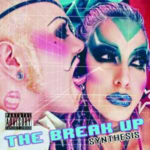 The Break Up - Synthesis (2011)