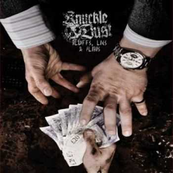 Knuckledust - Bluffs, Lies & Alibis (2012)