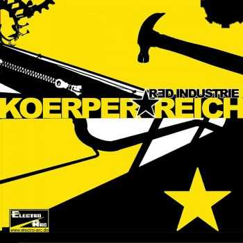 Red Industrie - Koerper Reich (EP) (2012)