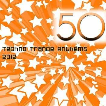 50 Techno Trance Anthems (2012)