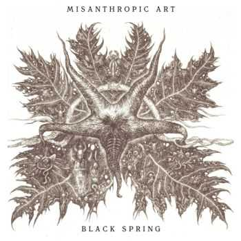 Misanthropic Art - Black Spring (2012)