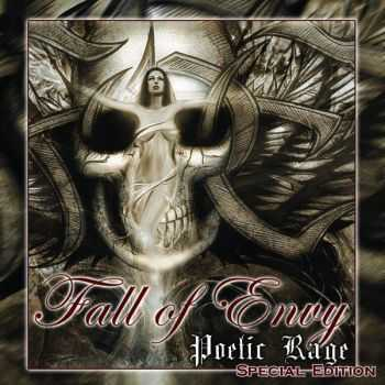 Fall Of Envy  - Poetic Rage [Special Edition] (2012)